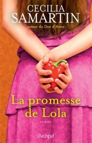 La promesse de Lola, de Cécilia Samartin chez l'Archipel
