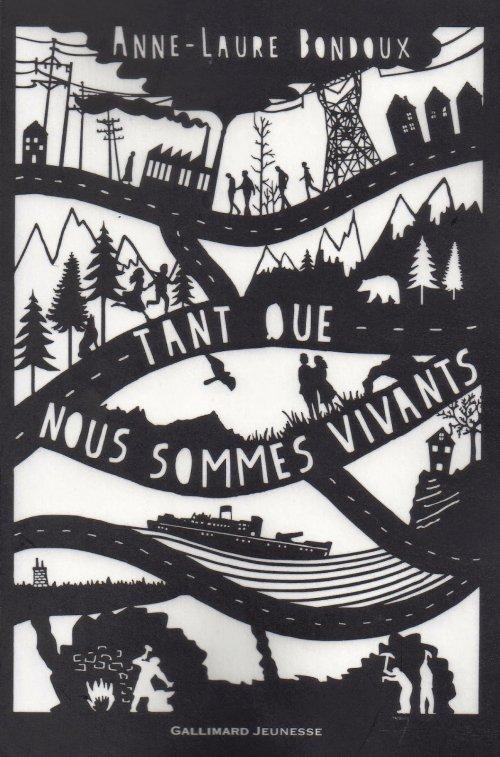Tant que nous sommes vivants, de Anne-Laure Bondoux chez Gallimard Jeunesse