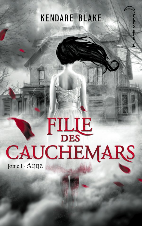 Fille des cauchemars Tome 1: Anna, de Kendare Blake chez Hachette Blackmoon