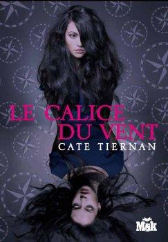 Balefire Tome 1: Le calice du vent, de Cate Tiernan chez Le Masque