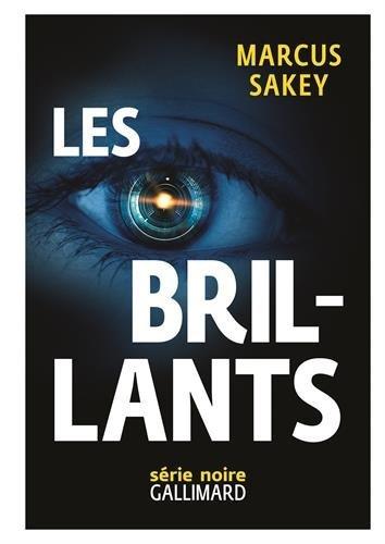Les brillants tome 1, de Marcus Sakey chez Gallimard