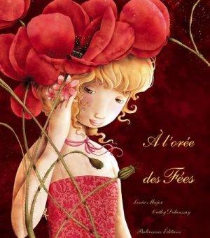 A l'orée des fées, de Cathy Delanssay & Lenia Major chez Balivernes editions