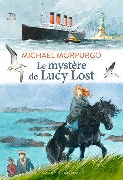 Le mystère de Lucy Lost, de Michael Morpurgo chez Gallimard Jeunesse