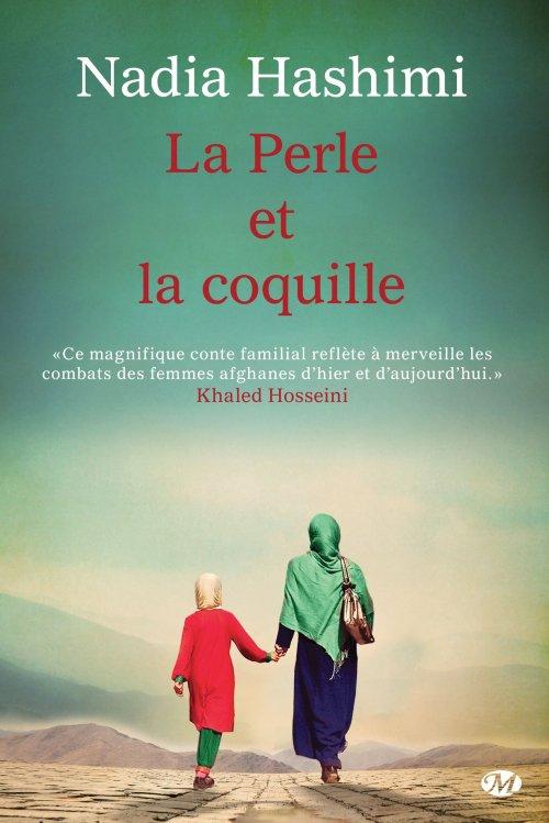 La perle et la coquille, de Nadia Hashimi chez Milady