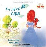 Le rêve de Lisa, de Sylvie Lavoie et Irène Carle chez Nats editions