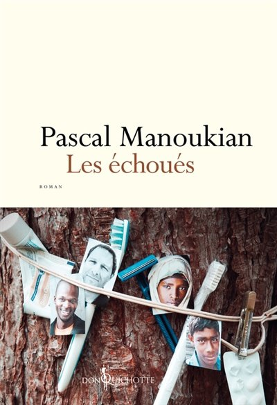Les échoués, de Pascal Manoukian chez Don Quichotte