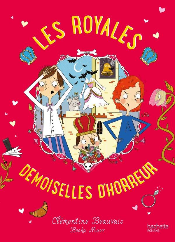 Les Royales Baby-Sitters Tome 2: Les demoiselles d'horreur, de Clémentine Beauvais & Becka Moor chez Hachette