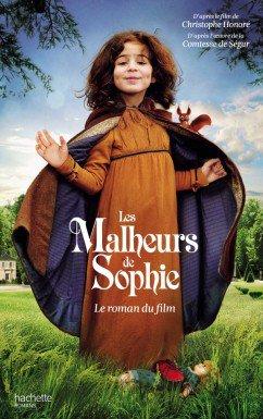 Les malheurs de Sophie: le roman du film, de Christophe Honoré chez Hachette