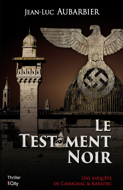 Le testament noir, de Jean-Luc Aubarbier chez City Editions