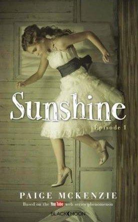 Sunshine Episode 1, de Paige McKenzie chez Hachette