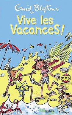 Vive les vacances!, de Enid Blyton chez Hachette