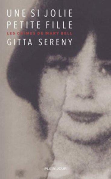 Une si jolie petite fille, de Gitta Sereny chez Plein Jour