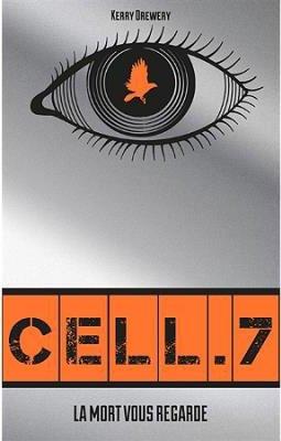 Cell 7, de Kerry Drewery chez Hachette