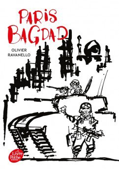 Paris-Bagdad, de Olivier Ravanello chez Le livre de poche