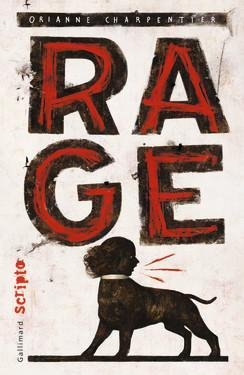 Rage, de Orianne Charpentier chez Galimard Jeunesse
