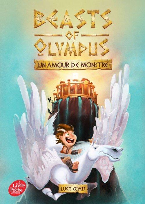 Beasts of Olympus Tome 1: Un amour de monstre, de Lucy Coats chez Le livre de poche