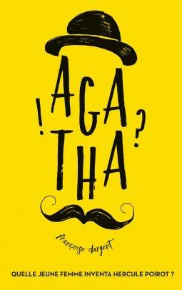 Agatha, de Françoise Dargent chez Hachette