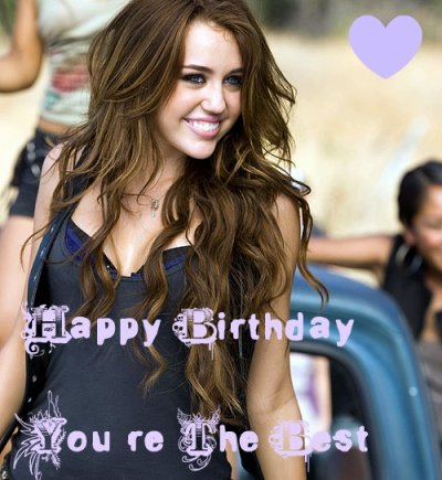 HAPPY B-DAY MILEY CYURS :D  <3<3 LA MEILLEURE STAR !! ET ELLE LE RESTAURA