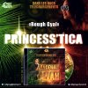 "Princess' Tica ""Rough Gyal"""