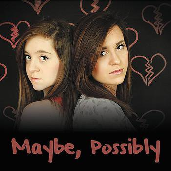 Maybe Possibly (2011)
