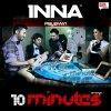10 Minutes - Inna