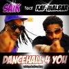 Dancehall 4 u - Saik & Kaf Malbar