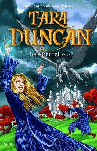 Tara Duncan_La saga littéraire