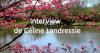 Interview de Céline Landressie