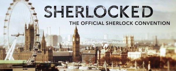 Des nouvelles de la convention Sherlocked à Londres