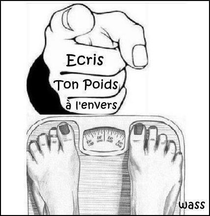 Alors, sa te grossit ou sa te maigrît...?