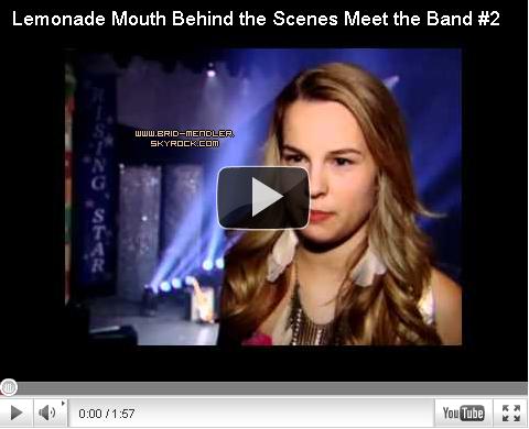 .   « 2 nouvelles vidéos des coulisses de Lemonade Mouth  sont apparues !  Cliquez dessus pour les voir  »              .