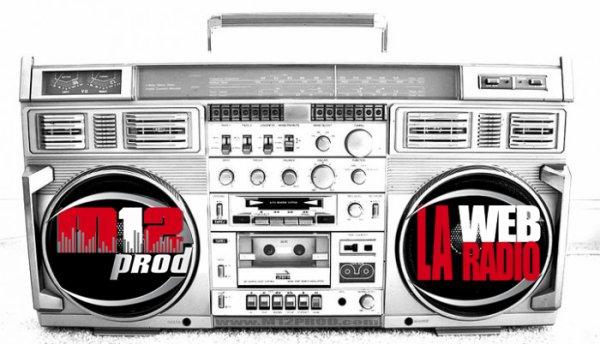 M12Prod  Présente La 1ère Radio Numérique Urban – ..::Web Radio::.. -Music&News- Hip-Hop / Soul / Electro / Pop / Jazz / Dancehall