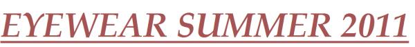● SUMMER 2011 → Les lunettes à porter cet été