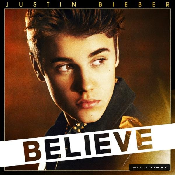 Believe / Justin Bieber - Be Alright (2012)