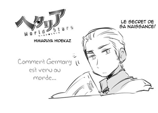 Hetalia World ☆ Stars - Chapitre 12 - La naissance de Germany (1/2)