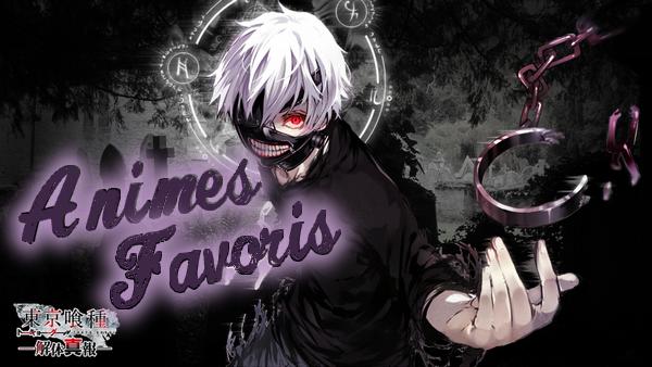 Animes favoris