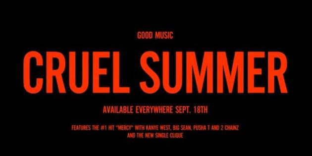 "Kanye West Presents G.O.O.D. Music ""Cruel Summer"""