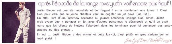 . ♥ 12/22 . Justin veut son propre Jet Privé !  .