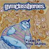 Shoot Down The Stars ~ Gym Class Heroes