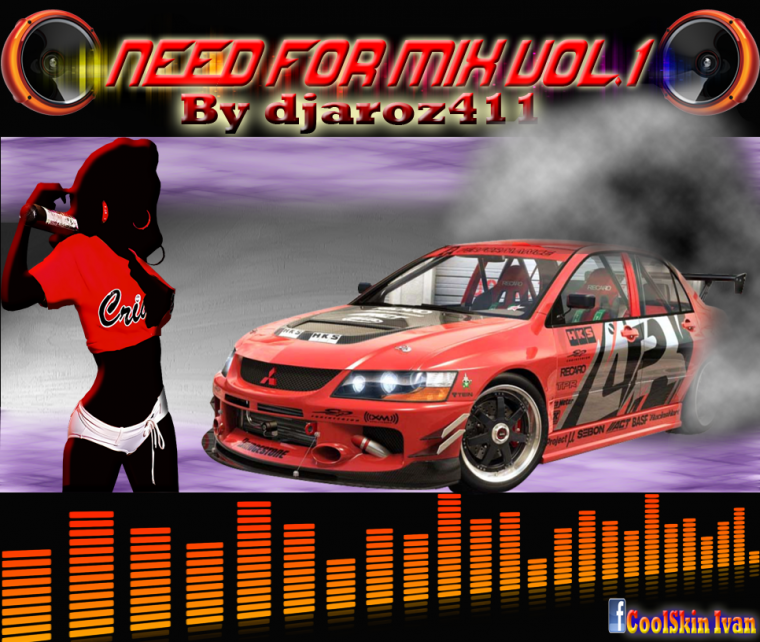 Need For Mix Vol.1 by djaroz411 Album2018 !!! DISPONIBLE !!!