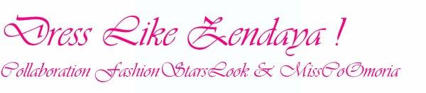Dress Like Zendaya /!\ La webmiss MissCoOmoriia a fait une erreur et a mis mon ANCIEN surnom ! Aucun Plagiat !!!