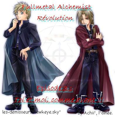 Fullmetal Alchemist Révolution épisode 3:  Toi et Moi, comme avant !