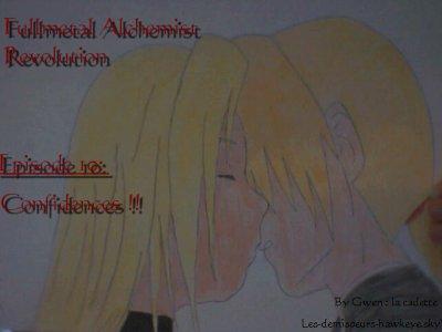 Fullmetal Alchemist Révolution épisode 10: Confidences !!