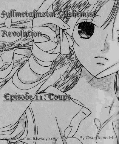 Fullmetal Alchemist Révolution épisode 11: Coups
