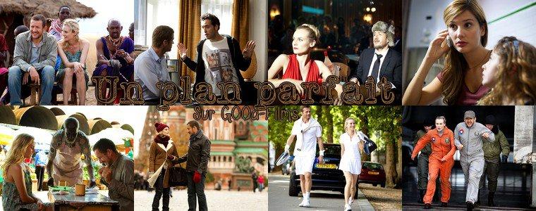 Article N°118__Un plan parfait__Sur G00d-Films.skyrock.com