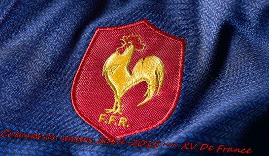 Calendrier saison 2014-2015 ~~ XV De France