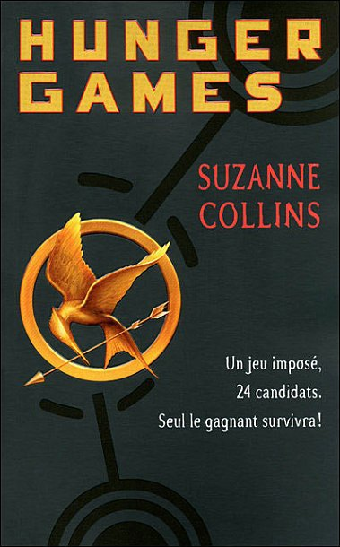 Hunger Games T1 - Hunger Games de Suzanne Collins.
