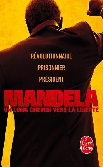 Un long chemin vers la liberté de Nelson Mandela - Autobiographie