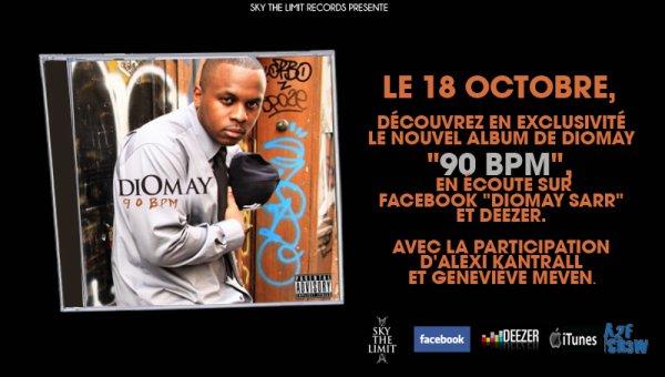 """Le 18 octobre, découvrez en exclusivité le nouvel album de Diomay """"90BPM"""", en écoute sur Facebook """"Diomay Sarr"""" et Deezer. Avec laparticipation d'Alexi Kantrall et Geneviève Meven."""
