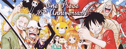 One piece 16ième anniversaire!